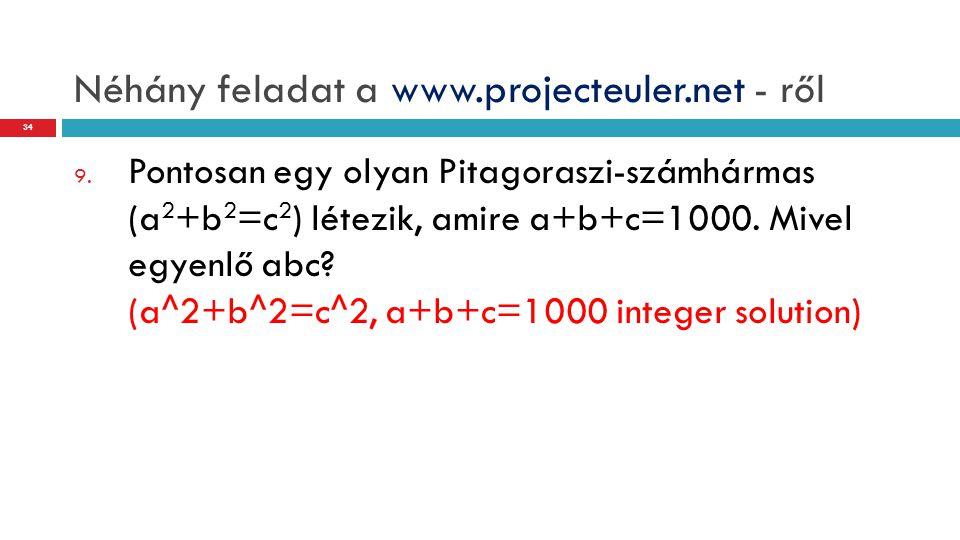 Néhány feladat a www.projecteuler.net - ről