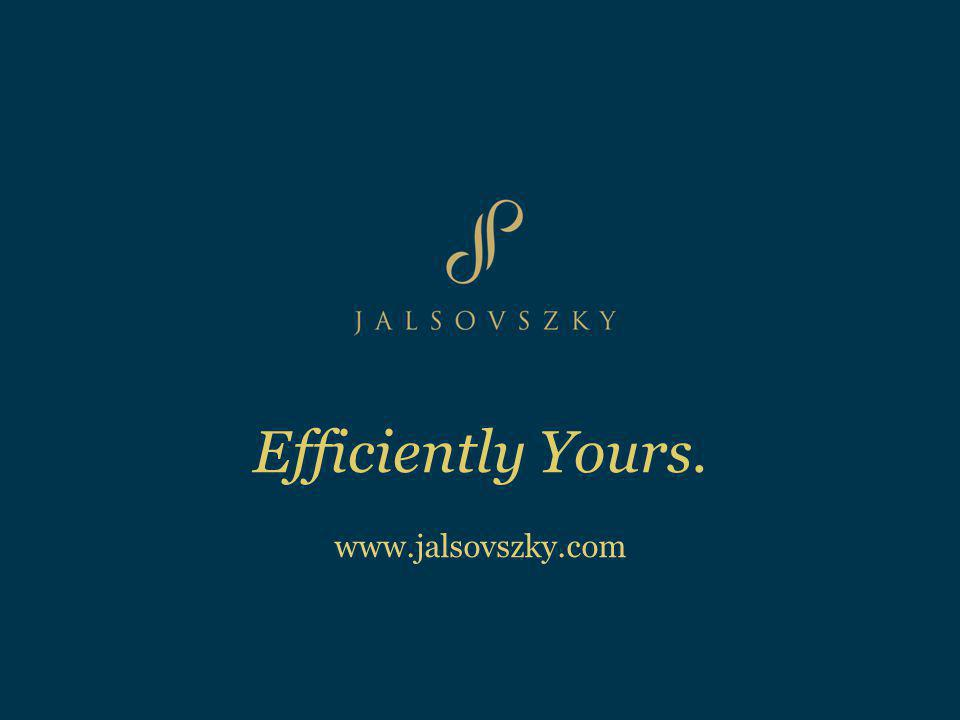 Efficiently Yours. www.jalsovszky.com