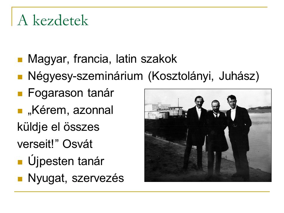 A kezdetek Magyar, francia, latin szakok