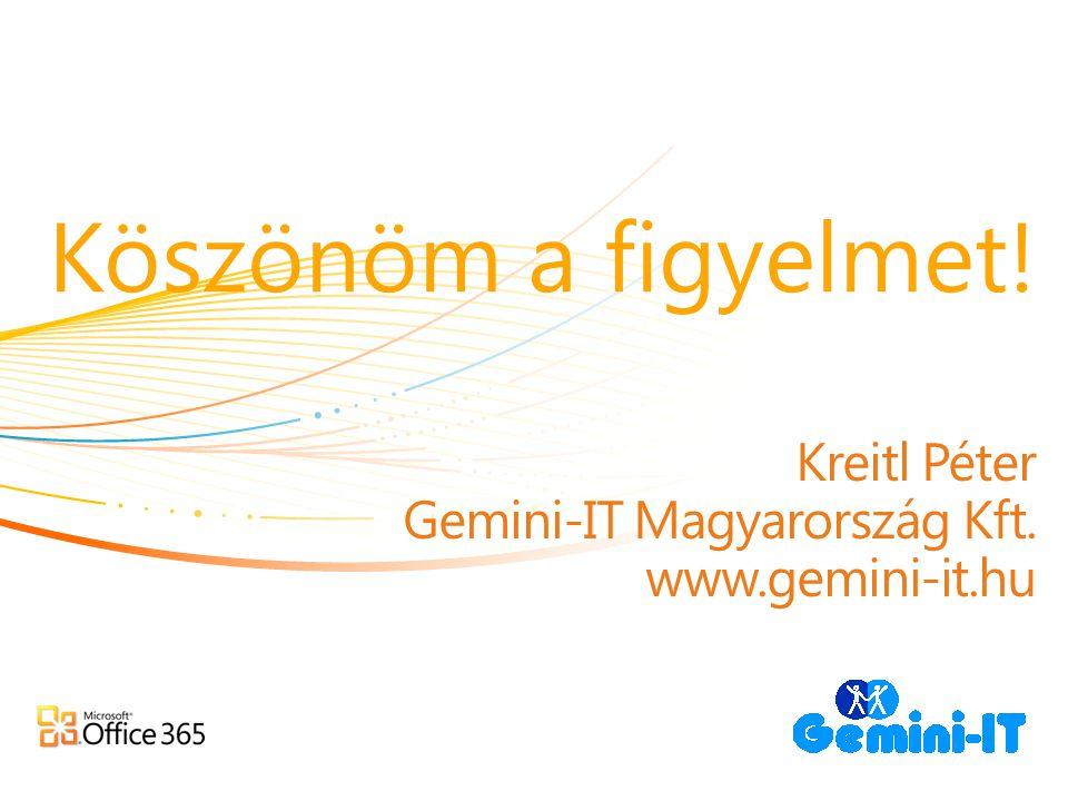 Kreitl Péter Gemini-IT Magyarország Kft. www.gemini-it.hu