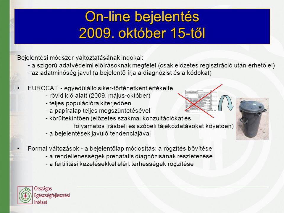 On-line bejelentés 2009. október 15-től