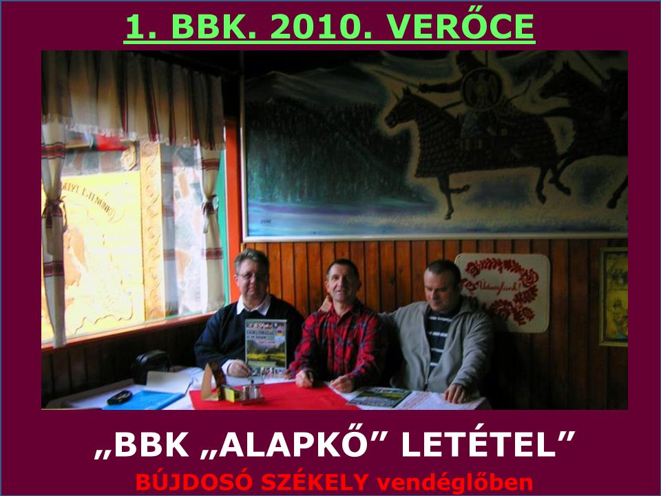 """""""BBK """"ALAPKŐ LETÉTEL BÚJDOSÓ SZÉKELY vendéglőben"""