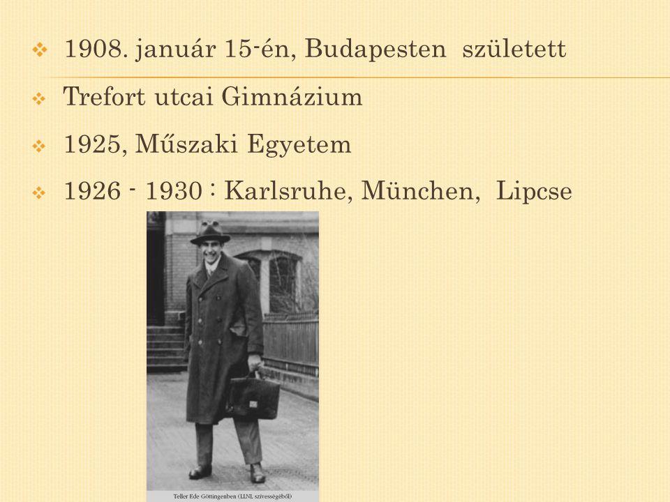 1908. január 15-én, Budapesten született
