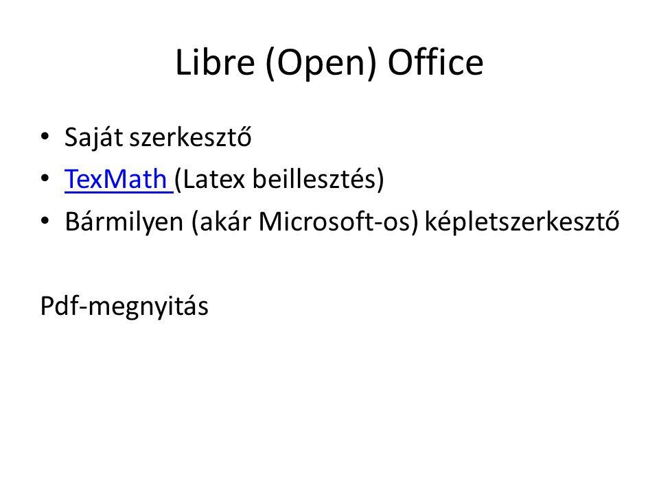 Libre (Open) Office Saját szerkesztő TexMath (Latex beillesztés)