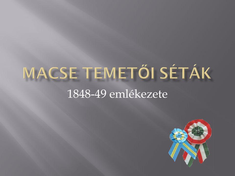 MACSE temetői séták 1848-49 emlékezete