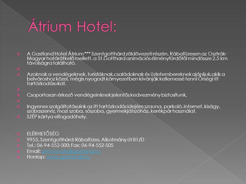 Átrium Hotel: