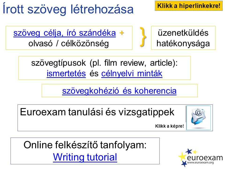 } Írott szöveg létrehozása Euroexam tanulási és vizsgatippek