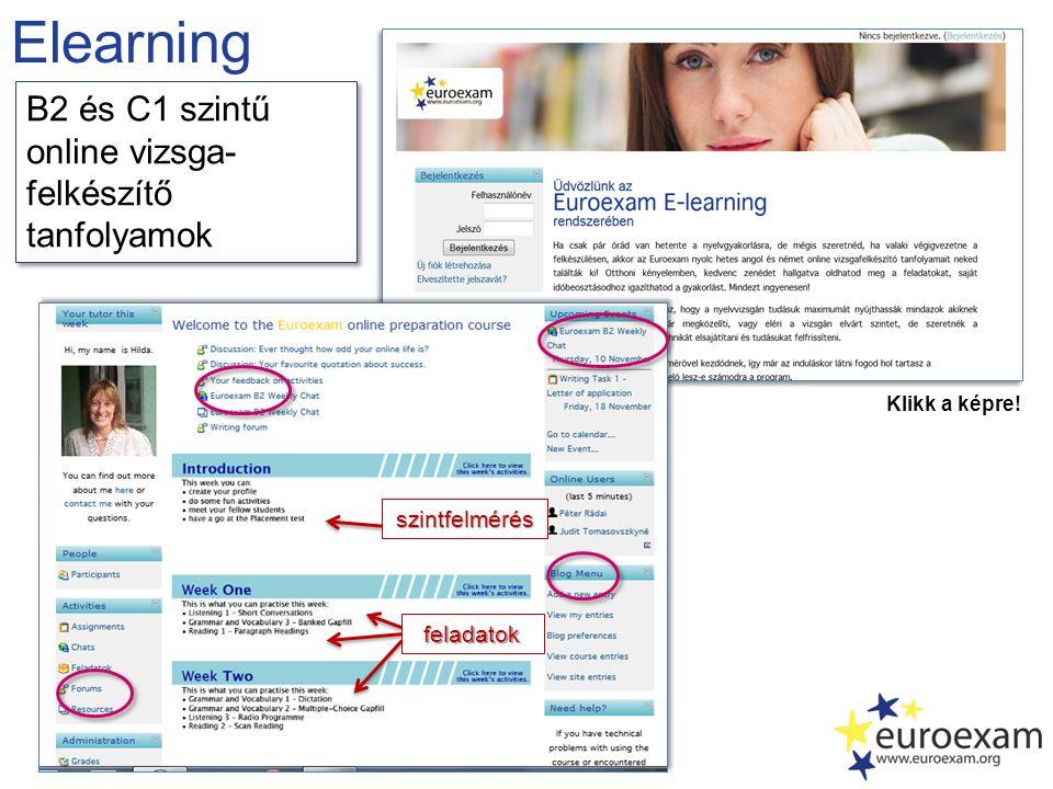 Elearning B2 és C1 szintű online vizsga-felkészítő tanfolyamok