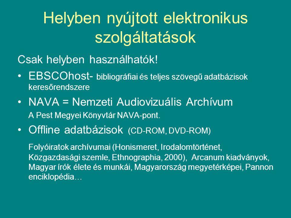Helyben nyújtott elektronikus szolgáltatások