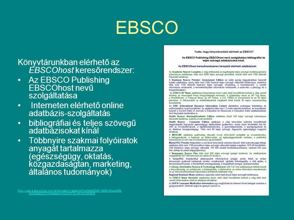 EBSCO Könyvtárunkban elérhető az EBSCOhost keresőrendszer: