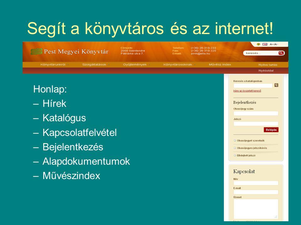Segít a könyvtáros és az internet!