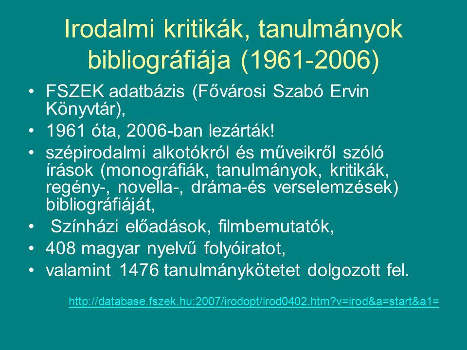 Irodalmi kritikák, tanulmányok bibliográfiája (1961-2006)