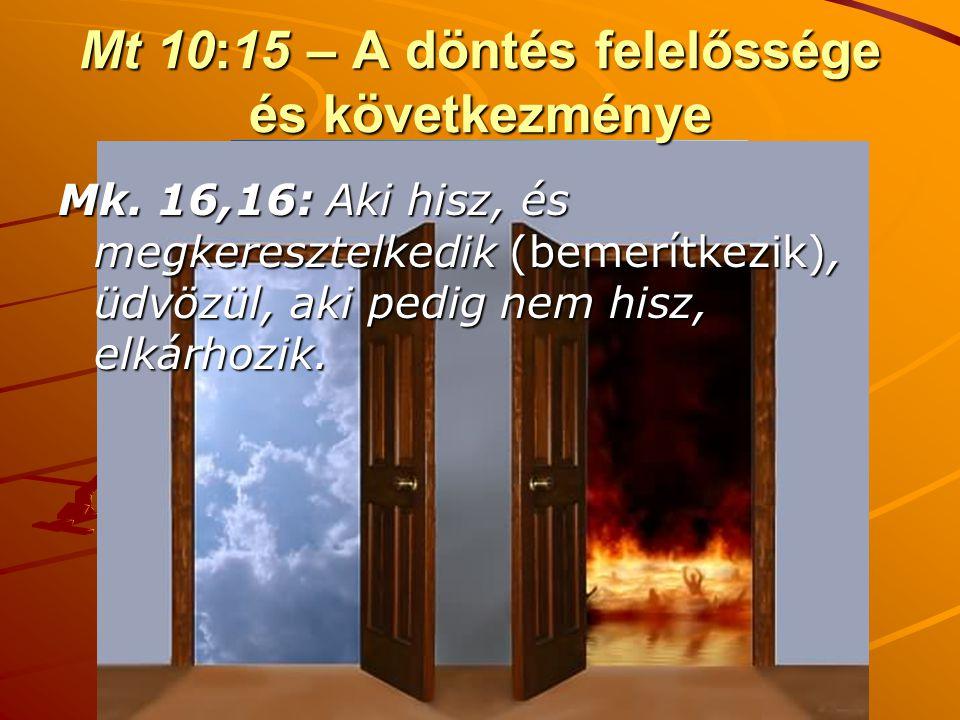 Mt 10:15 – A döntés felelőssége és következménye