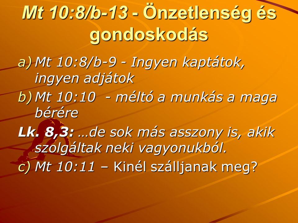 Mt 10:8/b-13 - Önzetlenség és gondoskodás