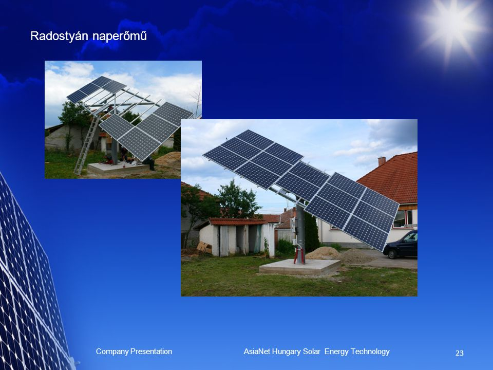 Radostyán naperőmű Company Presentation AsiaNet Hungary Solar Energy Technology
