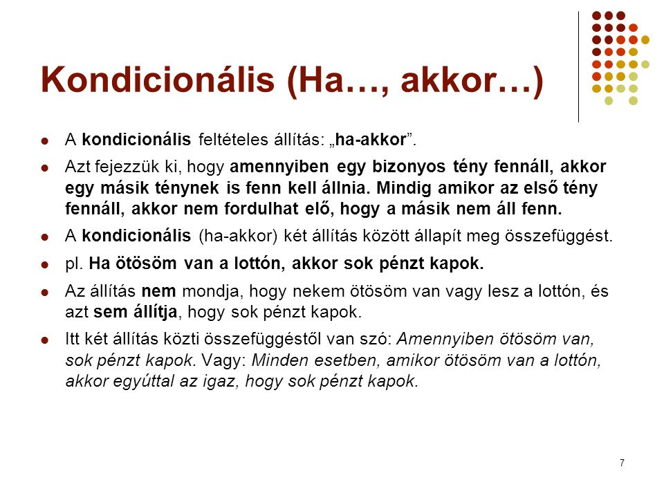 Kondicionális (Ha…, akkor…)