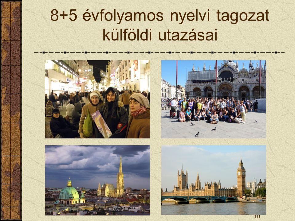 8+5 évfolyamos nyelvi tagozat külföldi utazásai