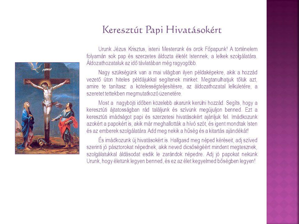 Keresztút Papi Hivatásokért