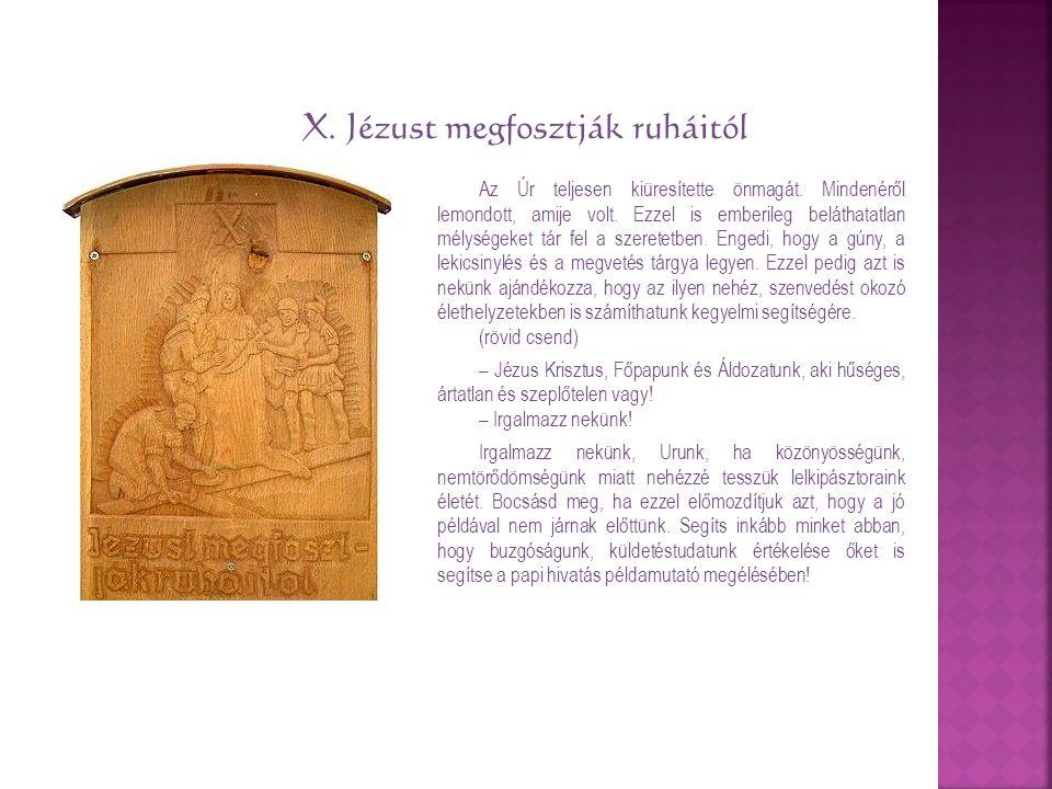 X. Jézust megfosztják ruháitól
