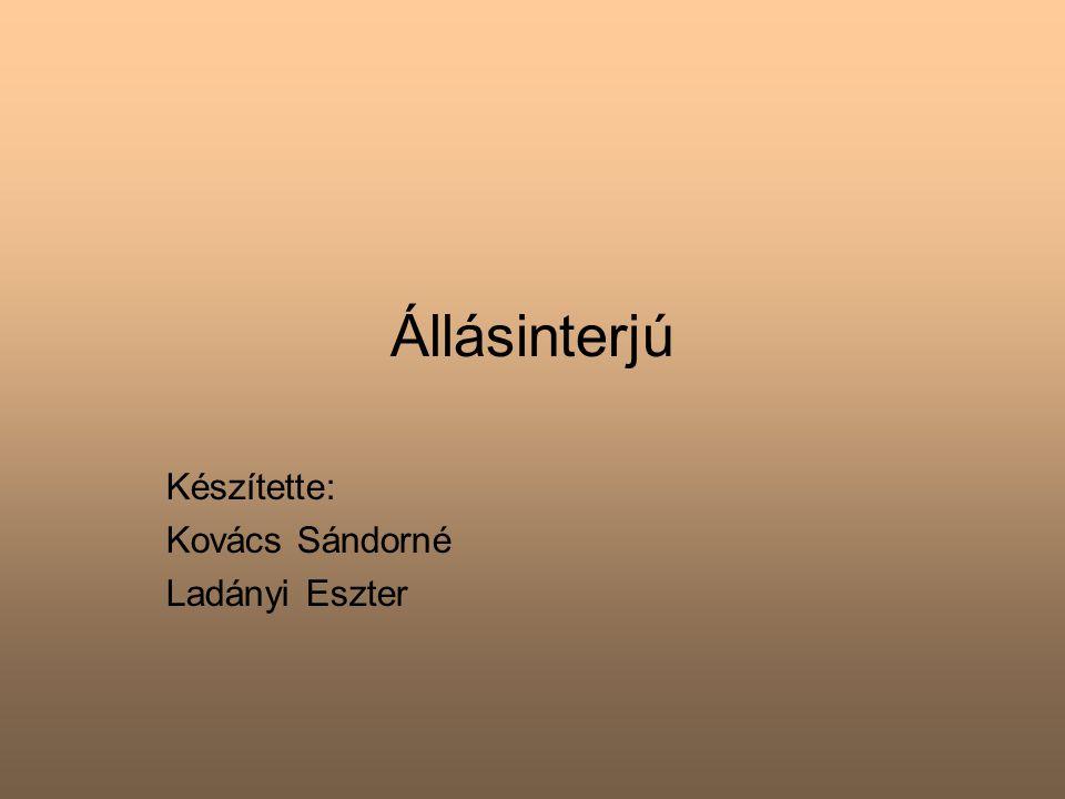 Készítette: Kovács Sándorné Ladányi Eszter