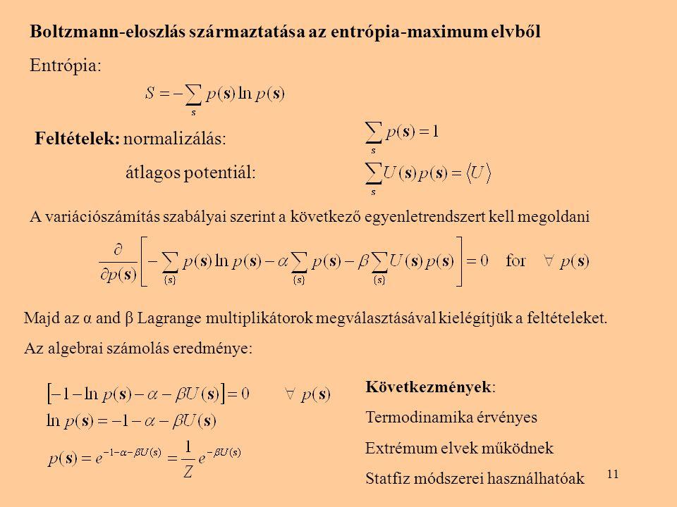 Boltzmann-eloszlás származtatása az entrópia-maximum elvből Entrópia: