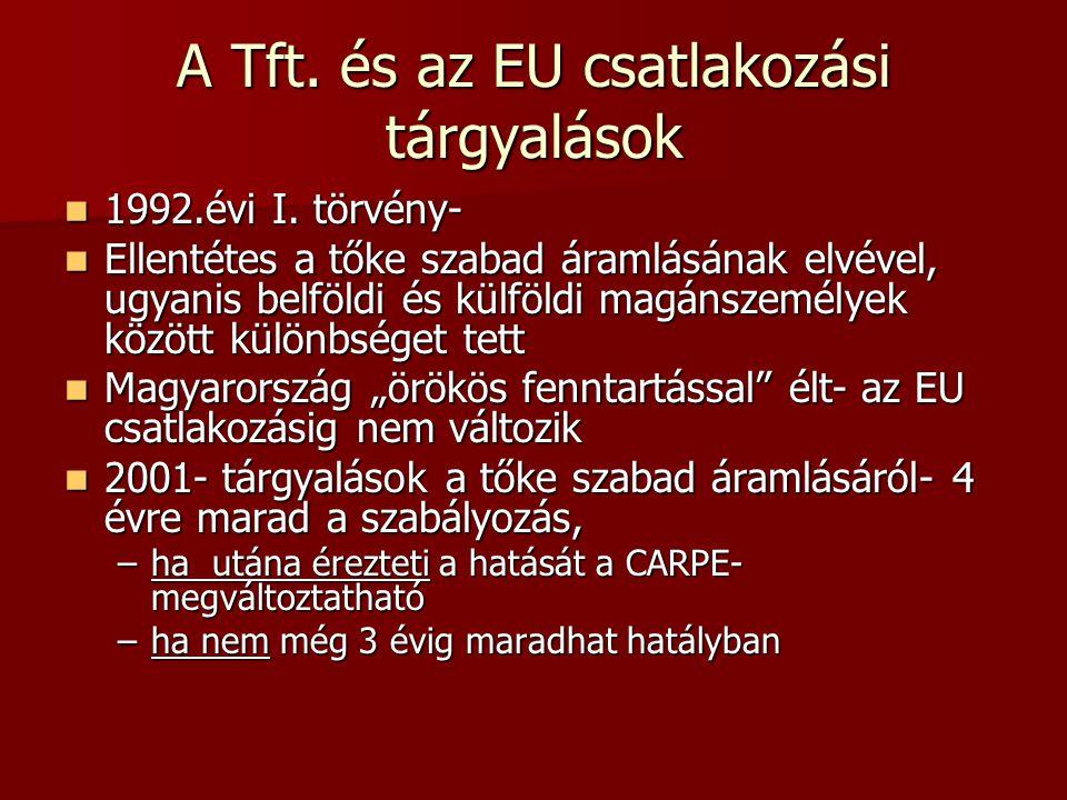 A Tft. és az EU csatlakozási tárgyalások