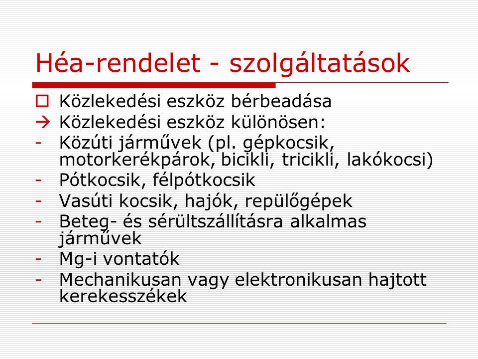 Héa-rendelet - szolgáltatások