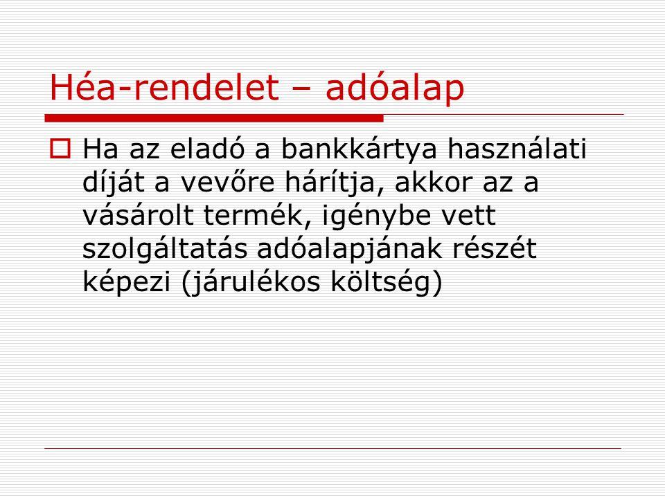 Héa-rendelet – adóalap