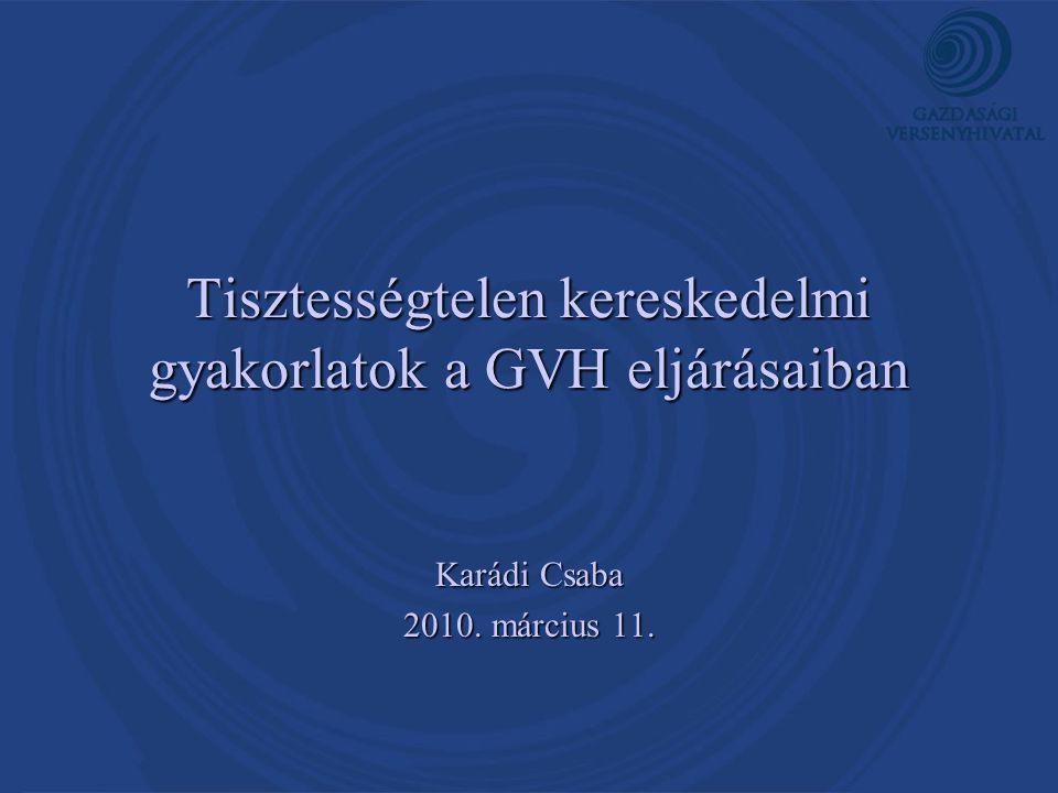Tisztességtelen kereskedelmi gyakorlatok a GVH eljárásaiban