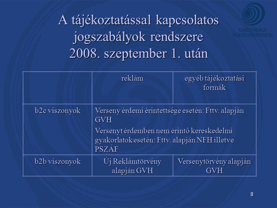A tájékoztatással kapcsolatos jogszabályok rendszere 2008. szeptember 1. után
