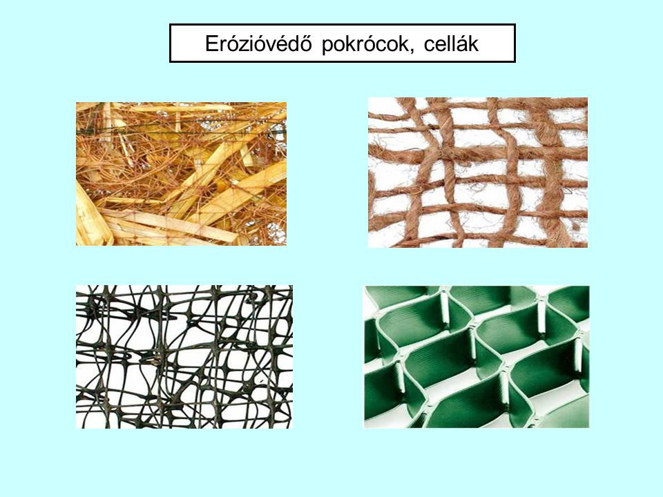 Erózióvédő pokrócok, cellák
