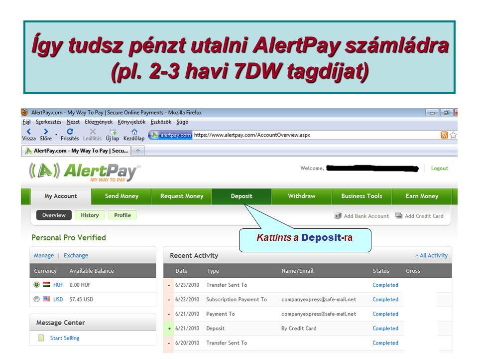 Így tudsz pénzt utalni AlertPay számládra (pl. 2-3 havi 7DW tagdíjat)