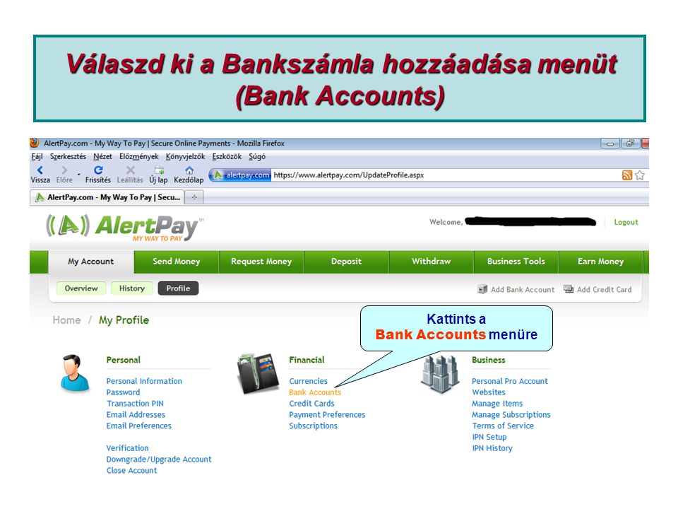 Válaszd ki a Bankszámla hozzáadása menüt (Bank Accounts)