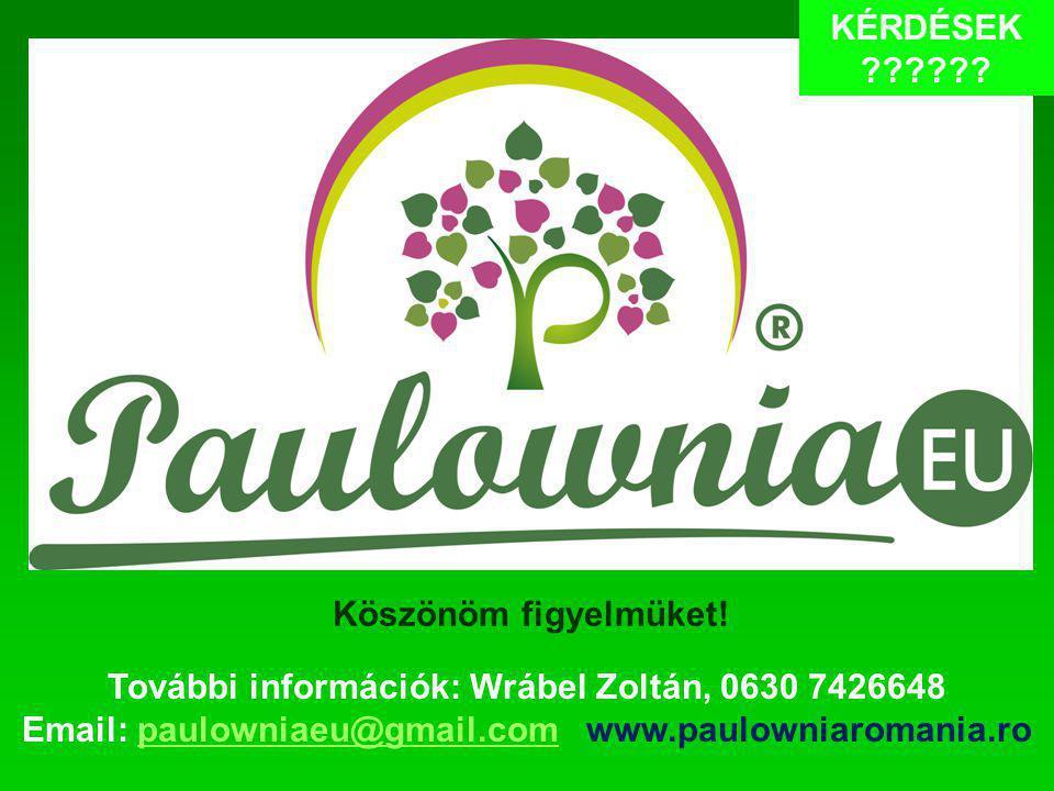 További információk: Wrábel Zoltán, 0630 7426648