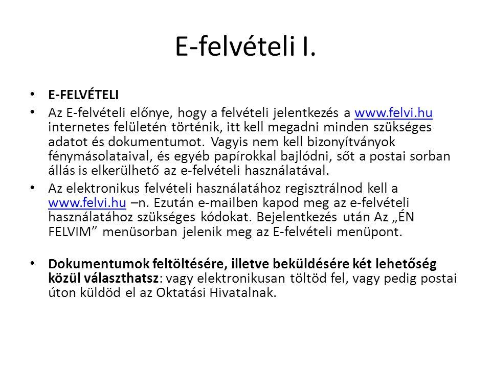 E-felvételi I. E-FELVÉTELI
