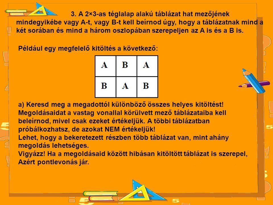 3. A 2×3-as téglalap alakú táblázat hat mezőjének