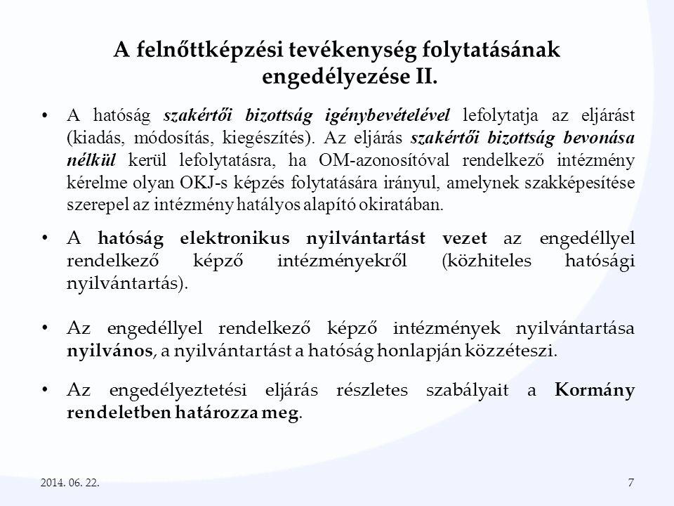 A felnőttképzési tevékenység folytatásának engedélyezése II.