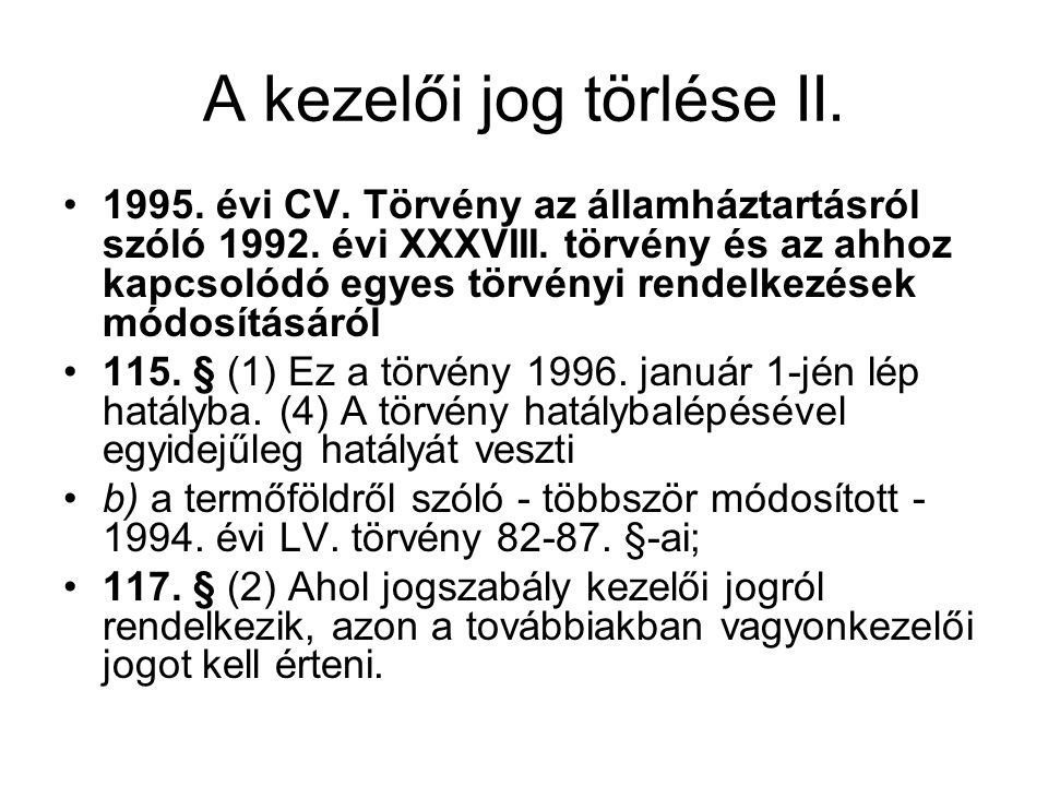 A kezelői jog törlése II.