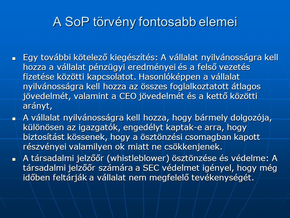 A SoP törvény fontosabb elemei