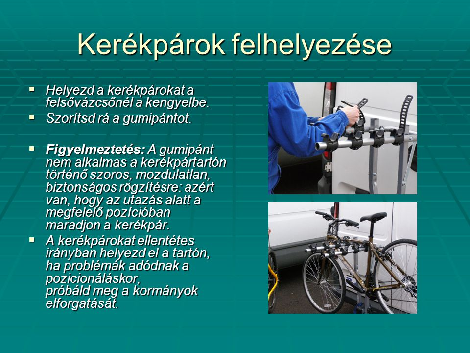 Kerékpárok felhelyezése