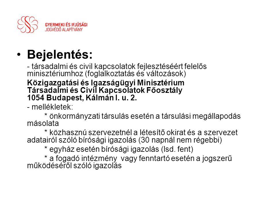 Bejelentés: - társadalmi és civil kapcsolatok fejlesztéséért felelős minisztériumhoz (foglalkoztatás és változások)