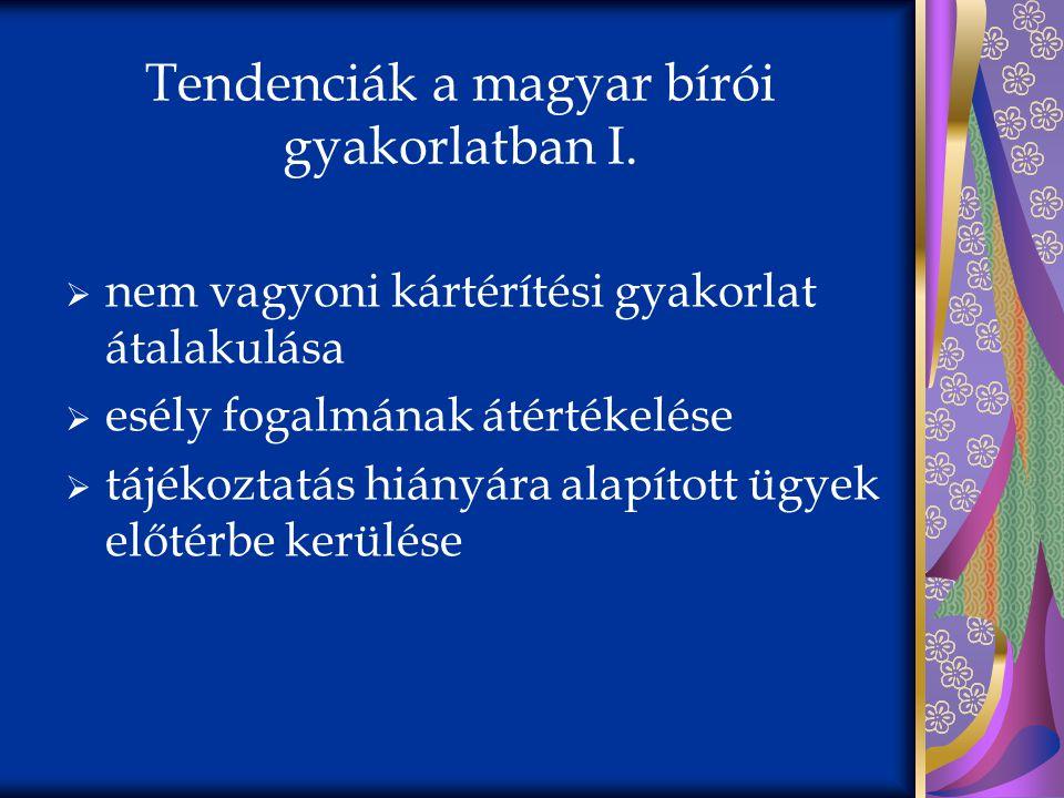 Tendenciák a magyar bírói gyakorlatban I.