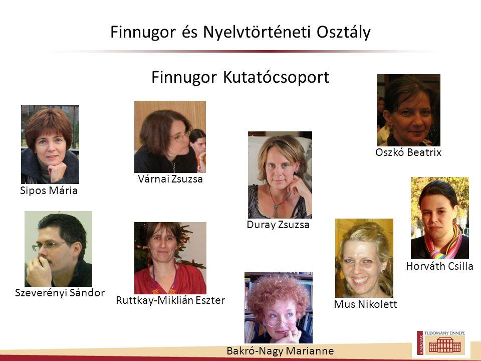 Finnugor és Nyelvtörténeti Osztály Finnugor Kutatócsoport