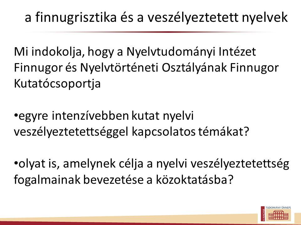 a finnugrisztika és a veszélyeztetett nyelvek