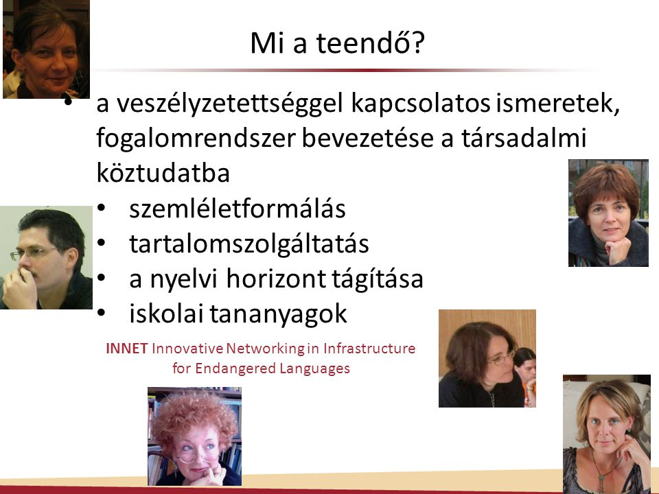 INNET Innovative Networking in Infrastructure for Endangered Languages