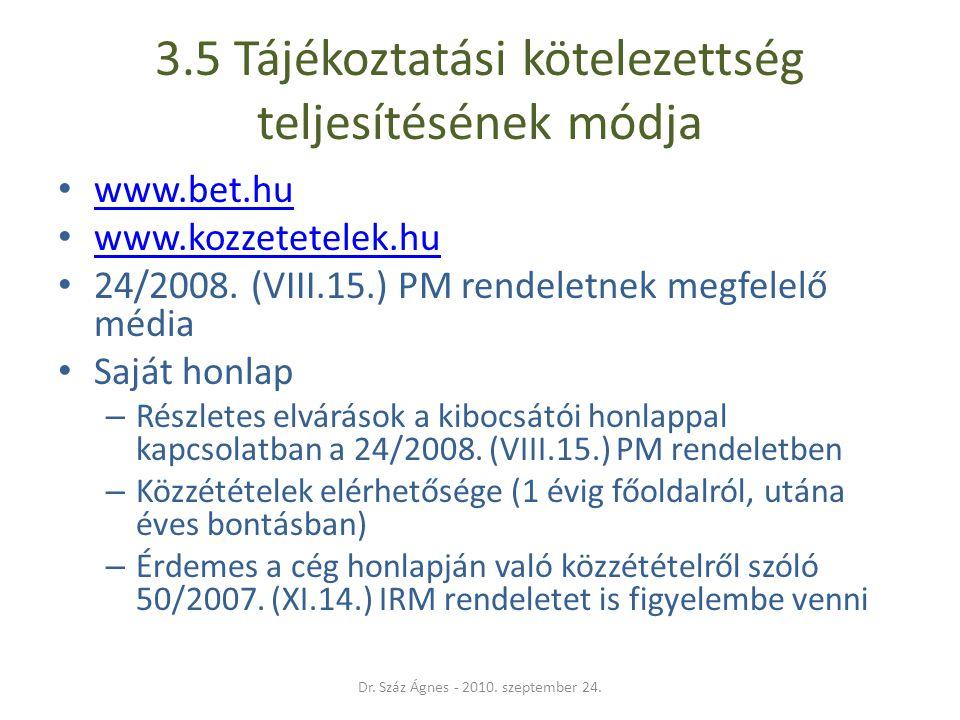 3.5 Tájékoztatási kötelezettség teljesítésének módja