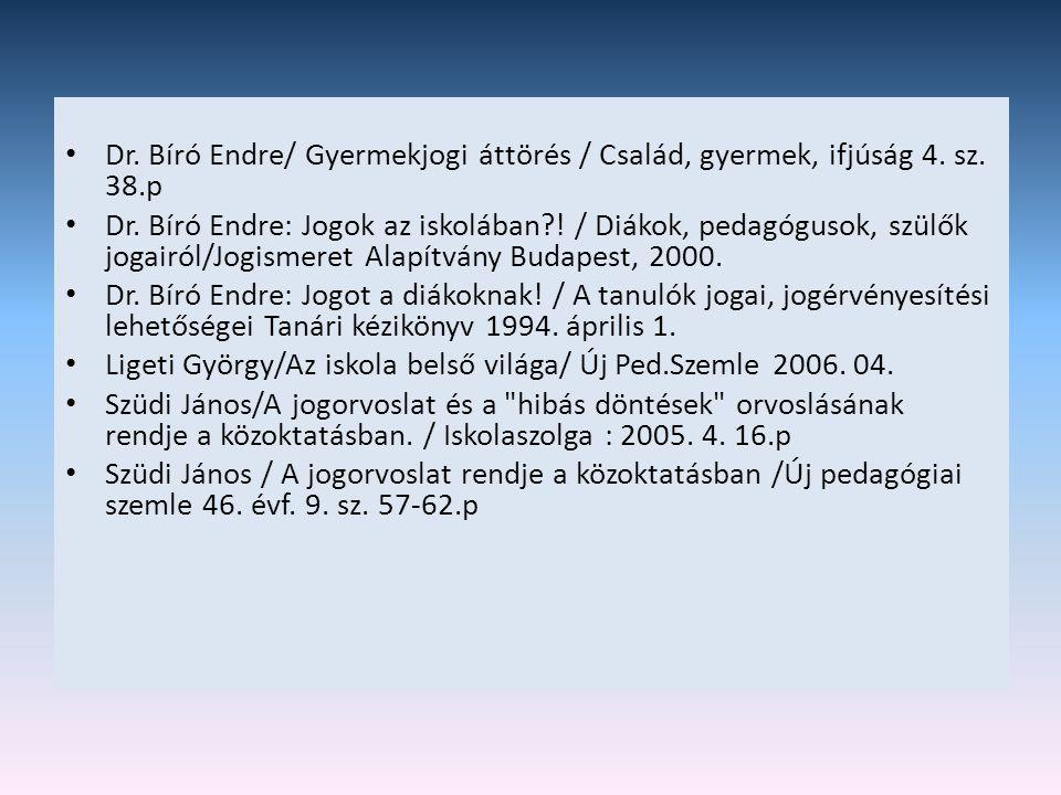 Dr. Bíró Endre/ Gyermekjogi áttörés / Család, gyermek, ifjúság 4. sz