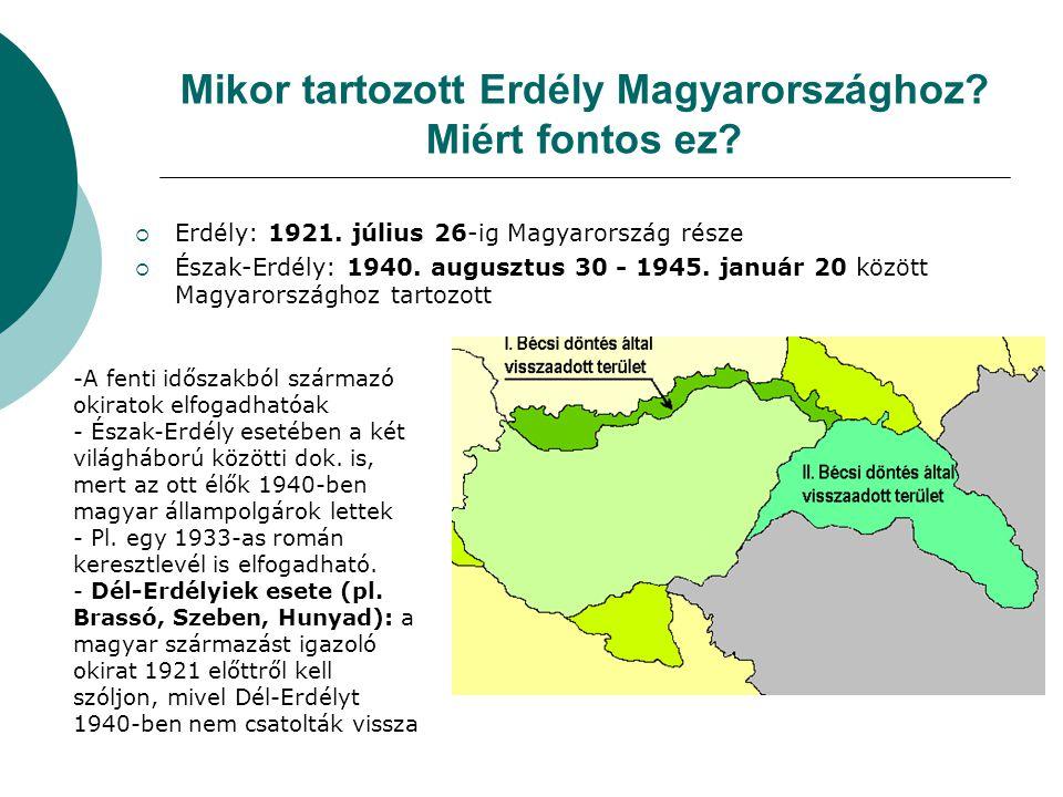 Mikor tartozott Erdély Magyarországhoz Miért fontos ez