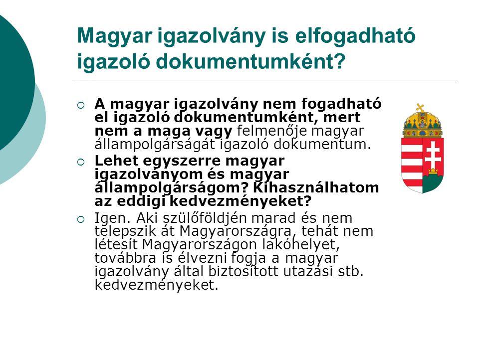 Magyar igazolvány is elfogadható igazoló dokumentumként