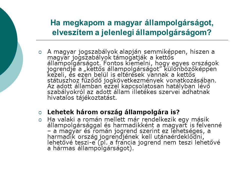 Ha megkapom a magyar állampolgárságot, elveszítem a jelenlegi állampolgárságom